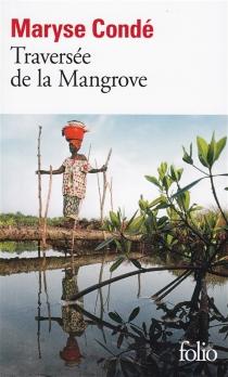 Traversée de la mangrove - MaryseCondé