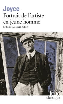 Portrait de l'artiste en jeune homme| Précédé de Portrait de l'artiste (1904) - JamesJoyce