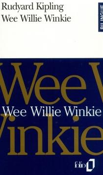 Wee Willie Winkie - RudyardKipling
