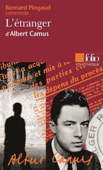 L'étranger d'Albert Camus - BernardPingaud
