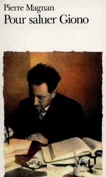 Pour saluer Giono - PierreMagnan