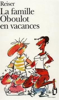 La famille Oboulot en vacances - Jean-MarcReiser