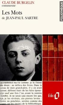 Les mots de Jean-Paul Sartre - ClaudeBurgelin