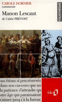 Manon Lescaut, de l'abbé Prévost - CaroleDornier