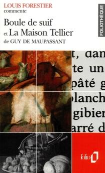 Boule de suif, La maison Tellier de Guy de Maupassant - LouisForestier