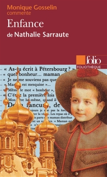 Enfance de Nathalie Sarraute - MoniqueGosselin-Noat