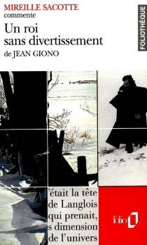 Un roi sans divertissement de Jean Giono - MireilleSacotte