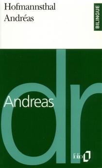 Andréas| Andreas| Fragments - Hugo vonHofmannsthal