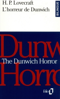 L'horreur de Dunwich| The Dunwich horror - Howard Phillips Lovecraft