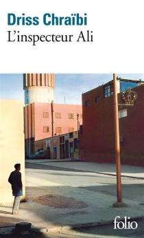 L'inspecteur Ali - DrissChraïbi