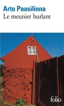 Le Meunier hurlant - ArtoPaasilinna