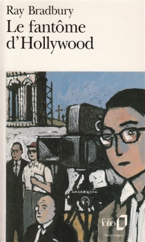Le Fantôme d'Hollywood - Ray Bradbury