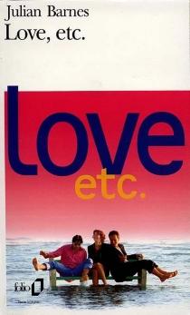Love, etc. - JulianBarnes