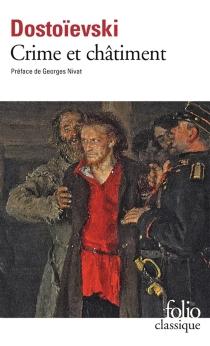 Crime et châtiment| Suivi de Journal de Raskolnikov - Fedor MikhaïlovitchDostoïevski