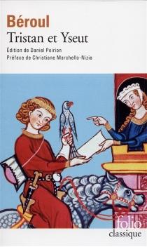 Tristan et Iseut - Béroul