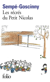 Les récrés du petit Nicolas - RenéGoscinny