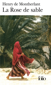 La rose de sable - Henry deMontherlant
