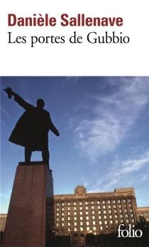 Les portes de Gubbio - DanièleSallenave
