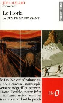 Le Horla de Guy de Maupassant - JoëlMalrieu