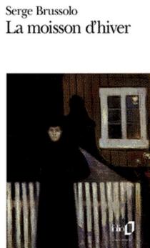 La moisson d'hiver - SergeBrussolo
