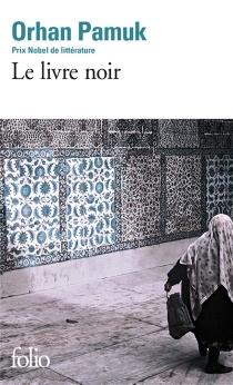 Le livre noir - OrhanPamuk