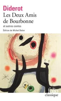 Les deux amis de Bourbonne| Ceci n'est pas un conte| Madame de La Carlière - DenisDiderot