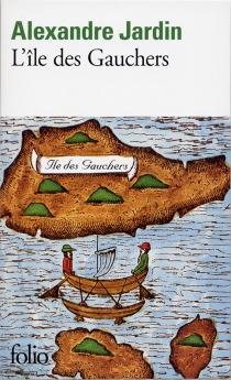 L'île des Gauchers - AlexandreJardin