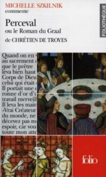Perceval ou Le conte du Graal de Chrétien de Troyes - MichelleSzkilnik