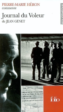 Journal du voleur de Jean Genet - Pierre-MarieHéron