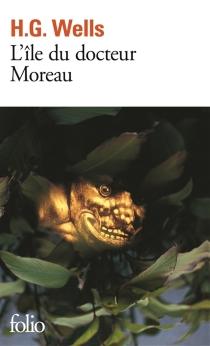 L'île du docteur Moreau - Herbert GeorgeWells