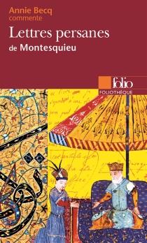 Les lettres persanes de Montesquieu - AnnieBecq