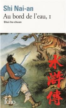 Au bord de l'eau : shui-hu-zhuan - Nai'anShi