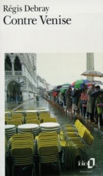Contre Venise - RégisDebray