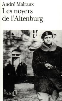 Les noyers de l'Altenburg - AndréMalraux