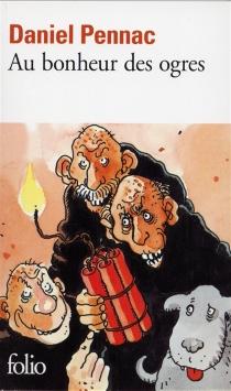 Au bonheur des ogres - DanielPennac