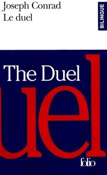 Le duel : un récit militaire| The duel : a military tale - JosephConrad