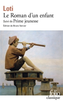 Le roman d'un enfant| Suivi de Prime jeunesse - PierreLoti