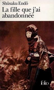 La fille que j'ai abandonnée - ShusakuEndo
