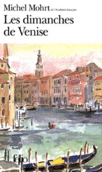 Les dimanches de Venise - MichelMohrt