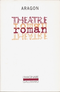 Théâtre-Roman - LouisAragon
