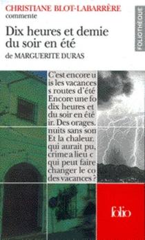 Dix heures et demie du soir en été de Marguerite Duras - ChristianeBlot-Labarrère