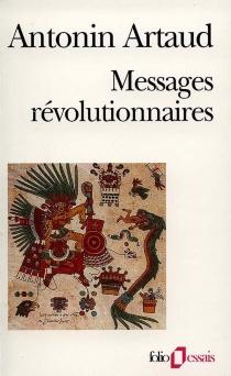 Messages révolutionnaires - AntoninArtaud