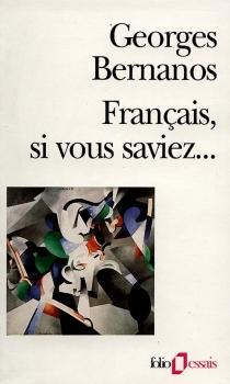 Français, si vous saviez - GeorgesBernanos