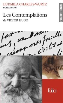 Les contemplations de Victor Hugo - LudmilaCharles-Wurtz