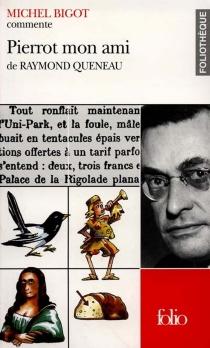 Pierrot mon ami de Raymond Queneau - MichelBigot