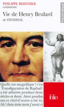 La vie de Henry Brulard de Stendhal - PhilippeBerthier