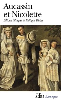 Aucassin et Nicolette : chantefable du XIIIe siècle -
