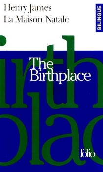 La maison natale| The birthplace - HenryJames