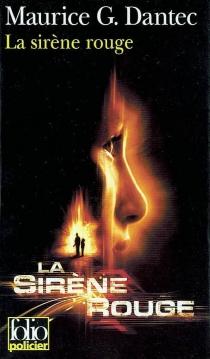 La sirène rouge - Maurice G.Dantec