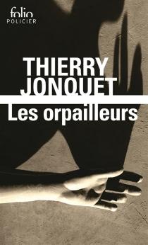 Les orpailleurs - ThierryJonquet
